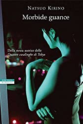 Morbide guance (Italian Edition)