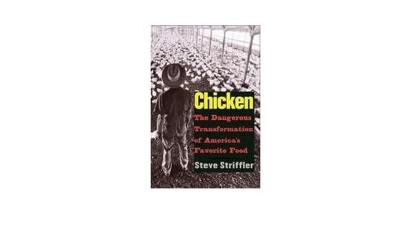 steve striffler chicken