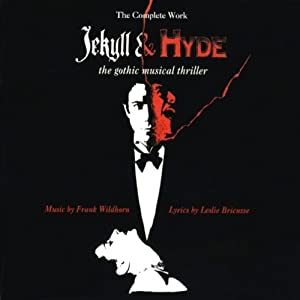 Jekyll and Hyde Soundtrack Lyrics