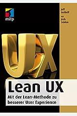 Lean UX: Mit der Lean-Methode zu besserer User Experience by Jeff Gothelf (2015-08-25) Paperback