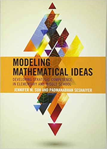 Amazon modeling mathematical ideas developing strategic modeling mathematical ideas developing strategic competence in elementary and middle school fandeluxe Gallery