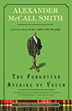 The Forgotten Affairs of Youth (Isabel Dalhousie Mysteries Book 8)