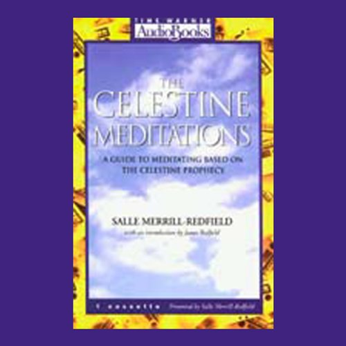 The Celestine Meditations: A Guide to Meditating Based on The Celestine Prophecy Audiobook [Free Download by Trial] thumbnail