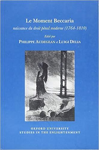 Le Moment Beccaria: Naissance du Droit Pénal Moderne (1764 ...