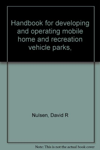 Handbook for developing and operating mobile home and recreation vehicle parks,