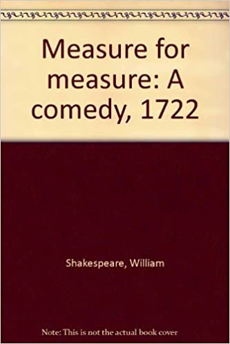measure for measure a comedy 1722