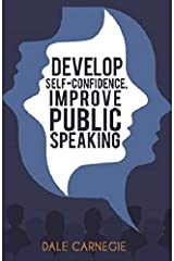 Develop Self-Confidence, Improve Public Speaking Paperback