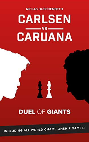 Pdf Entertainment Carlsen vs. Caruana: Duel of Giants