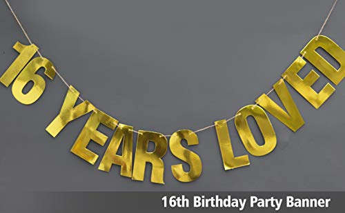 16 Years Loved Banner - sweet 16 -