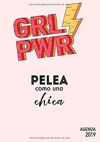 Agenda 2019 GRL PWR - Pelea como una chica: Agenda anual ...