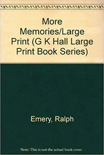more memories large print g k hall large print book series