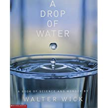 A Drop of Water : A Book of Science and Wonder