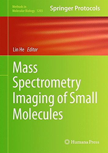 Mass Spectrometry Imaging of Small Molecules (Methods in Molecular Biology)
