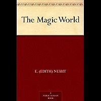 The Magic World (English Edition)