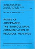Roots of Acceptance, Biernatzki, William E., 8876526404