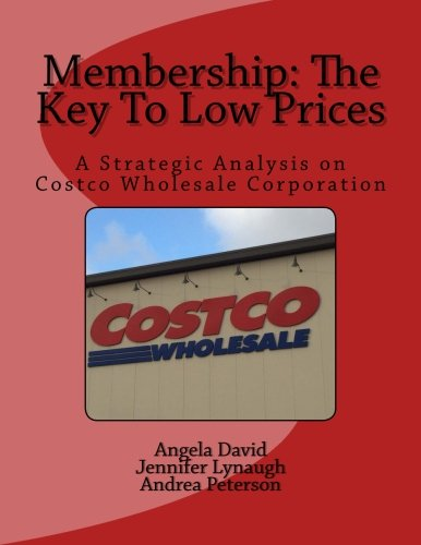 To Low Prices: A Strategic Analysis on Costco Wholesale Corporation (Costco Wholesale)