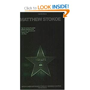 High Life (Little House on the Bowery) Matthew Stokoe and Dennis Cooper