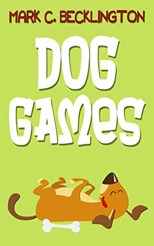 dog-games-fun-dog-games-for-first-time-dog-owners-enjoy-great-bonding-time-with-these-fun-games-for-