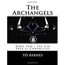 The Archangels: Book two - The CIA Area 51 Chronicles