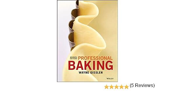 Professional baking 7th edition kindle edition by wayne gisslen professional baking 7th edition kindle edition by wayne gisslen cookbooks food wine kindle ebooks amazon fandeluxe Gallery