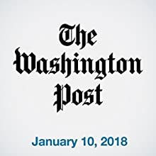 January 10, 2018 Newspaper / Magazine by  The Washington Post Narrated by Sam Scholl
