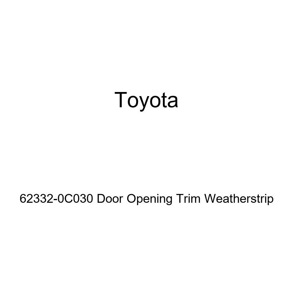 TOYOTA Genuine 62332-0C030 Door Opening Trim Weatherstrip