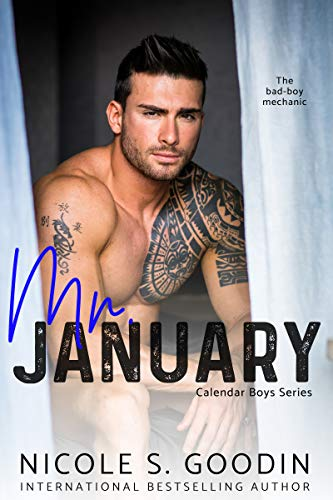 Mr. January: A Second Chance Romance (Calendar Boys Book 1) by [Goodin, Nicole S.]