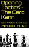 Opening Tactics - The Caro Kann: Volume 7: The Panov-botvinnik Attack-Michael Duke