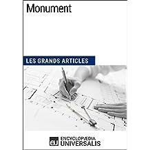 Monument: Les Grands Articles d'Universalis (French Edition)