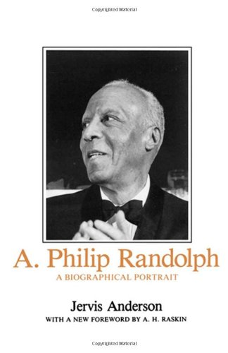 A. Philip Randolph: A Biographical - City Mall Century California
