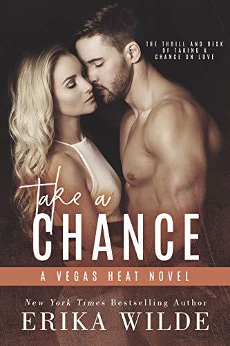 (Take a Chance (Vegas Heat Novel Book 2))