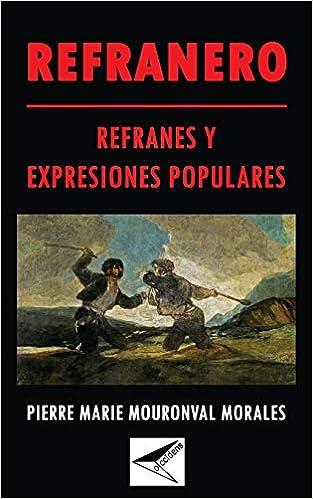 Refranero: refranes y expresiones populares. (Spanish ...