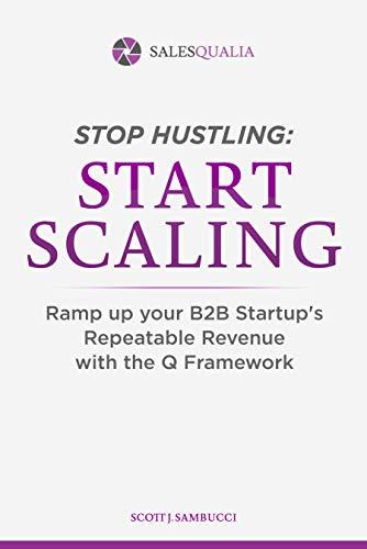 Stop Hustling, Start Scaling by Scott Sambucci ebook deal