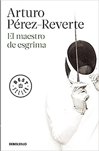 el maestro de esgrima the fencing master spanish edition