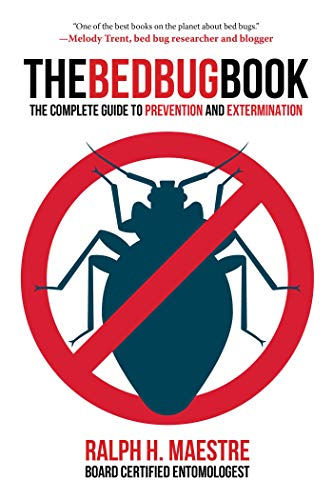 (The Bed Bug Book: The Complete Guide to Prevention and Extermination)