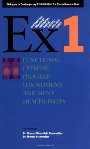 Download Functional Exercise Program for Women's and Men's Health Issues (International College of Integrative Manual Therapy Wellness) pdf