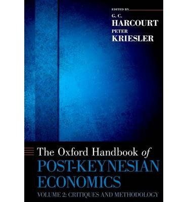 Download [(The Oxford Handbook of Post-Keynesian Economics: Volume 2: Critiques and Methodology )] [Author: G. C. Harcourt] [Oct-2013] ebook