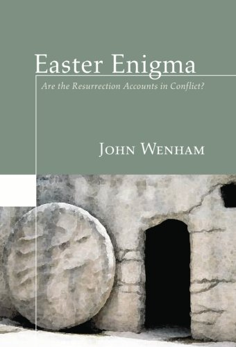 Standing Stone Jerusalem - Easter Enigma: Are the Resurrection Accounts in Conflict?
