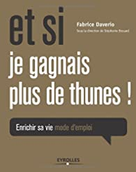 Book's Cover ofEt si je gagnais plus de thunes !