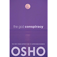 Image for The God Conspiracy: The Path from Superstition to Super Consciousness -- with Audio/Video