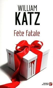 Fête fatale par Katz