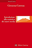 Introduzione alla semiotica dei nuovi media (Manuali Laterza)