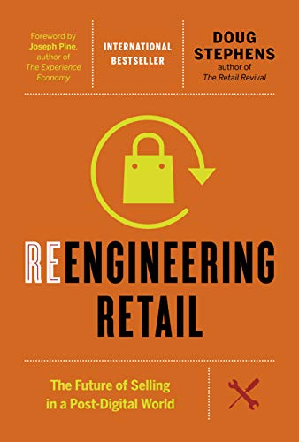 Reengineering Retail: The Future of Selling in a Post-Digital World