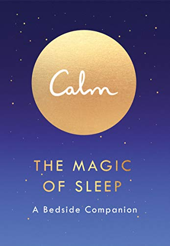 The Magic of Sleep: A Bedside Companion (Best Meditation App For Anxiety)