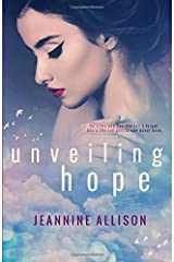 Unveiling Hope (Volume 5) Paperback