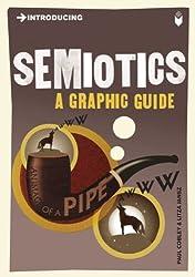 Introducing Semiotics: A Graphic Guide