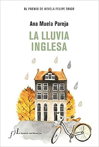La lluvia inglesa de Ana Muela Pareja