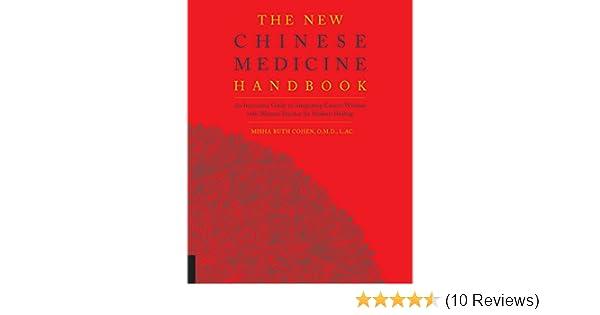 The new chinese medicine handbook kindle edition by misha ruth the new chinese medicine handbook kindle edition by misha ruth cohen health fitness dieting kindle ebooks amazon fandeluxe Gallery