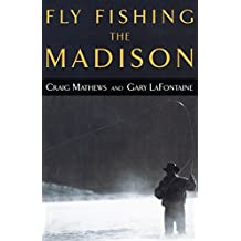 Fly Fishing the Madison