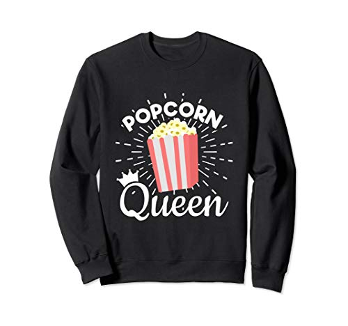 - Popcorn Queen - Movie Lover Snack Food - Popcorn  Sweatshirt